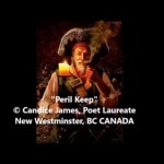 Peril Keep. A Video Poem by Candice James
