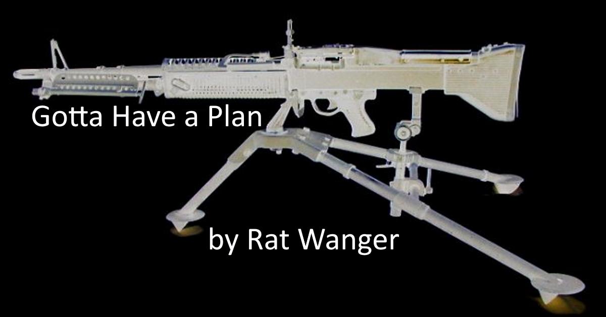 Gotta Have a Plan