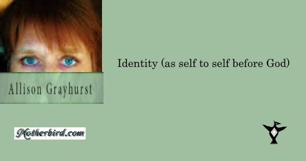 Identity as self to self before God